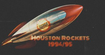 1994-95 Rockets – widziane z bliska