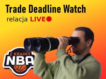 NBA Trade Deadline 2021 – relacja LIVE